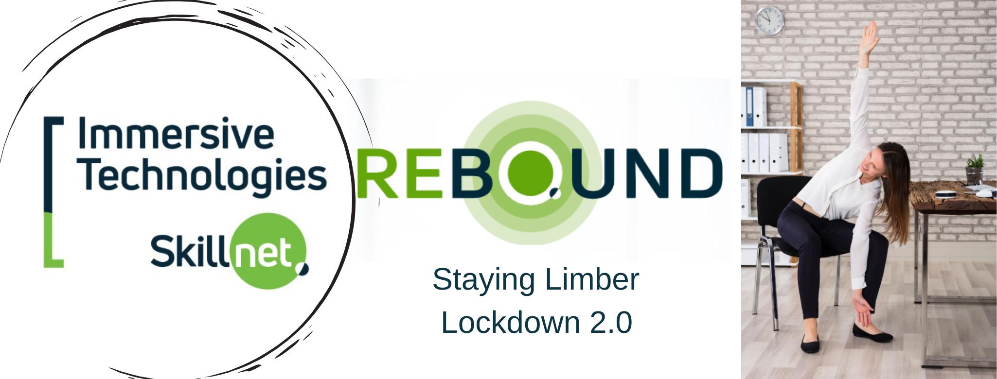 Immersive Technologies Skillnet Staying Limber Lockdown 2.0
