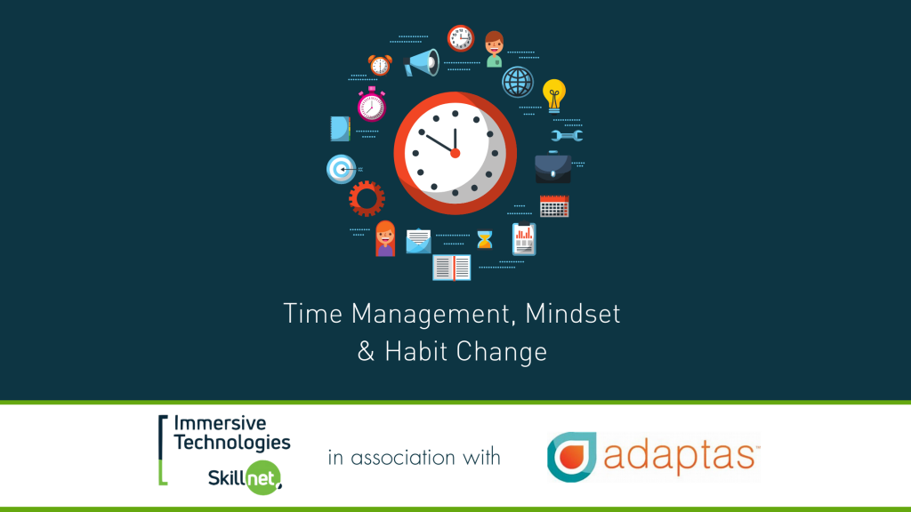 Immersive Technologies Skillnet Time Management Blog Banner