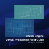 Immersive Technologies Skillnet & Unreal Engine Field Guide